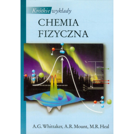 Krótkie wykłady Chemia fizyczna