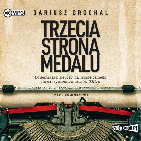 Trzecia strona medalu. Audiobook