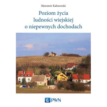Poziom życia ludności wiejskiej o niepewnych dochodach