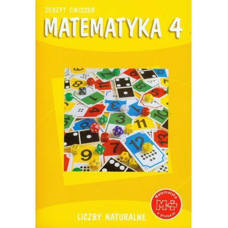 Matematyka z plusem 4. Ćwiczenia. Liczby naturalne