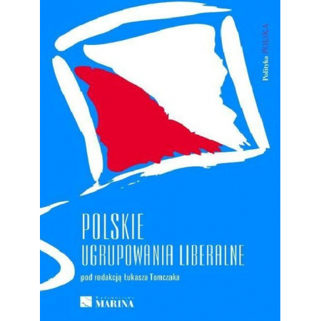 Polskie ugrupowania liberalne