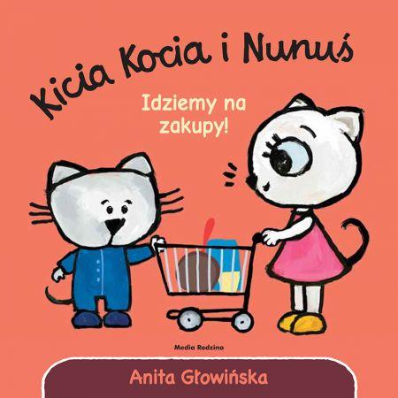 Idziemy na zakupy! Kicia Kocia i Nunuś