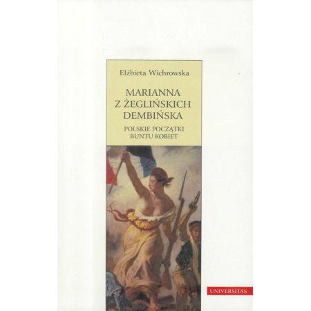 Marianna z Żeglińskich Dembińska. Polskie...