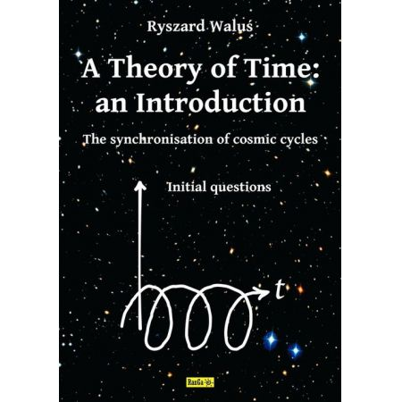 A Theory of Time: an Introduction