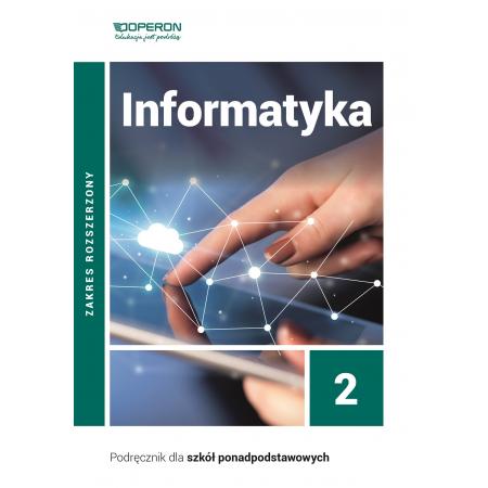 Informatyka 2. Podręcznik. Zakres rozszerzony. Szkoły ponadpodstawowe