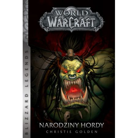 World of WarCraft: Narodziny hordy
