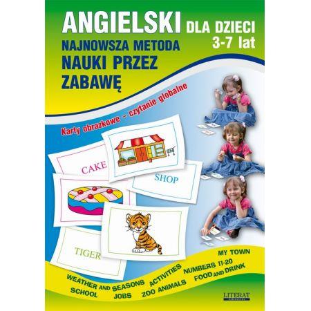 Angielski dla dzieci 3-7 lat. Najnowsza metoda nauki przez zabawę. Karty obrazkowe - czytanie globalne