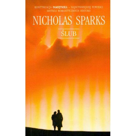 ślub Sparks Nicholas Książka W Księgarni Taniaksiazkapl