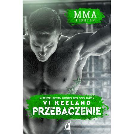 MMA fighter. Przebaczenie