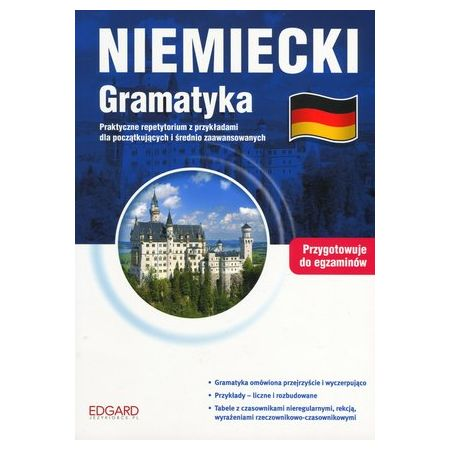 Niemiecki Gramatyka. Przygotowanie do egzaminów