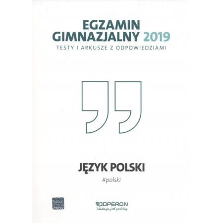 Egzamin gimnazjalny - Testy polonist. 2019 OPERON