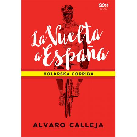 La Vuelta a Espana. Kolarska corrida