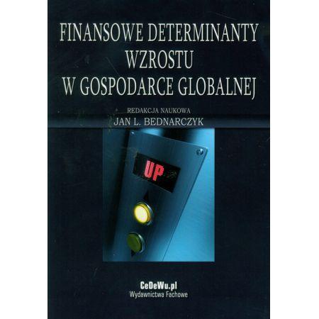 Finansowe determinanty wzrostu w gospodarce globalnej