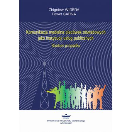 Komunikacja medialna placówek oświatowych jako instytucji usług publicznych