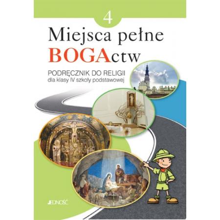 Miejsca pełne BOGActw. Klasa 4. Podręcznik