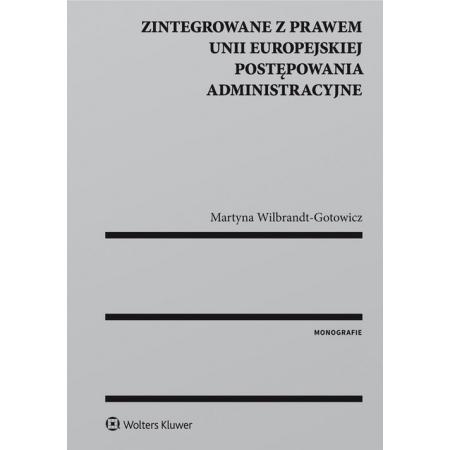 Zintegrowane z prawem Unii Europejskiej postępowania administracyjne