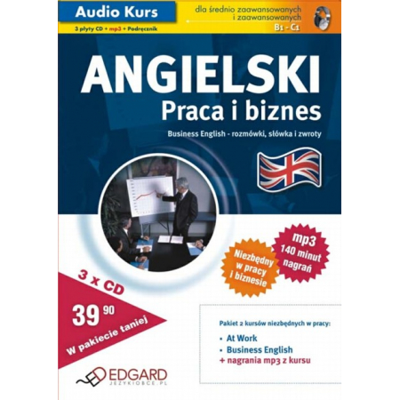 Angielski. Praca i biznes. Audio Kurs dla średniozaawansowanych i zaawansowanych (3xCD)