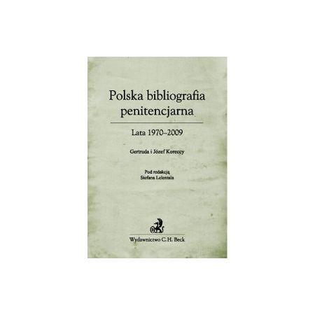 Polska bibliografia penitencjarna Lata 1970-2009