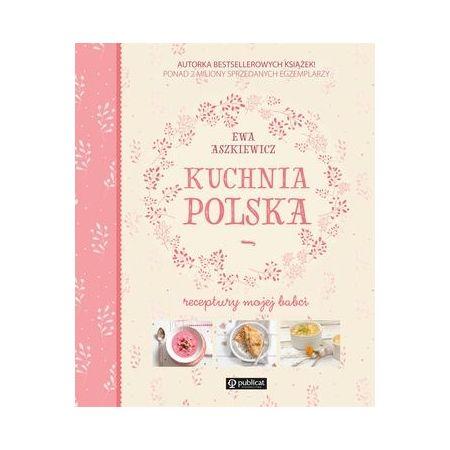 Kuchnia Polska Receptury Mojej Babci