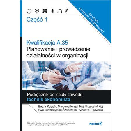 Kwalifikacja A.35. Planowanie i prowadzenie.. cz.1