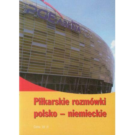 Piłkarskie rozmówki polsko-niemieckie