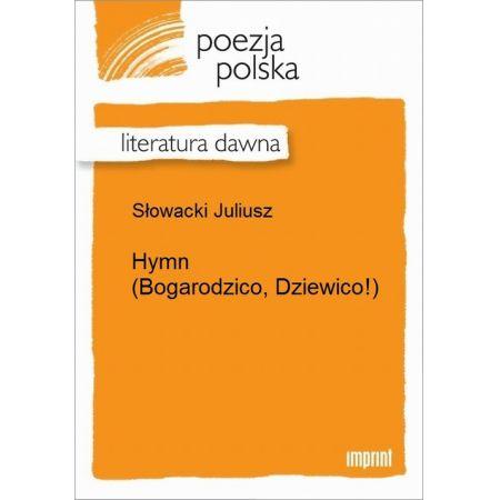 Hymn (Bogarodzico, Dziewico!)