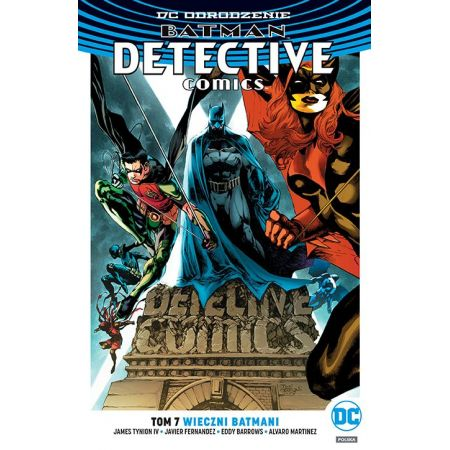 Batmam Detective Comics. Tom 7. Wieczni Batmani