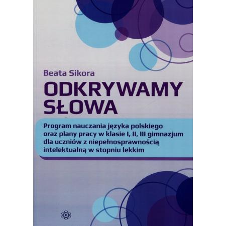 Odkrywamy słowa. Program nauczania jęz. polskiego