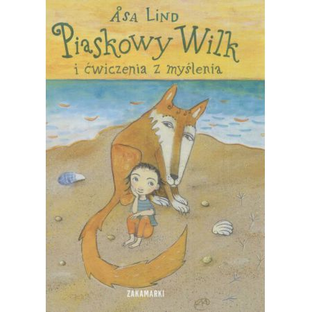 Piaskowy wilk i ćwiczenia z myślenia