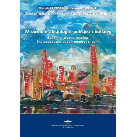 W świecie aksjologii, polityki i kultury