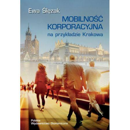Mobilność korporacyjna na przykładzie Krakowa