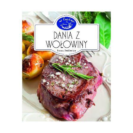 W Kuchni. Dania z wołowiny