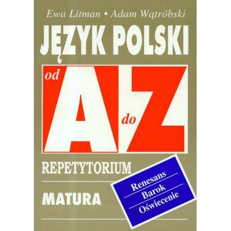 Język polski Renesans, Barok, Oświecenie