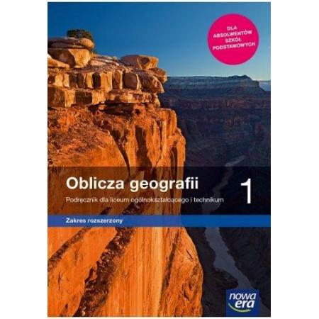 Oblicza geografii 1. Podręcznik dla liceum i technikum. Zakres rozszerzony