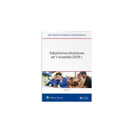 Szkolnictwo branżowe od 1 września 2019 r.
