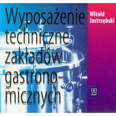 Wyposażenie techniczne zakładów gastr...WSiP