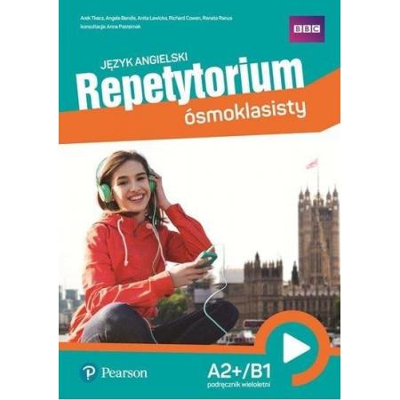 Repetytorium ósmoklasisty. Język angielski. Students Book A2+/B1