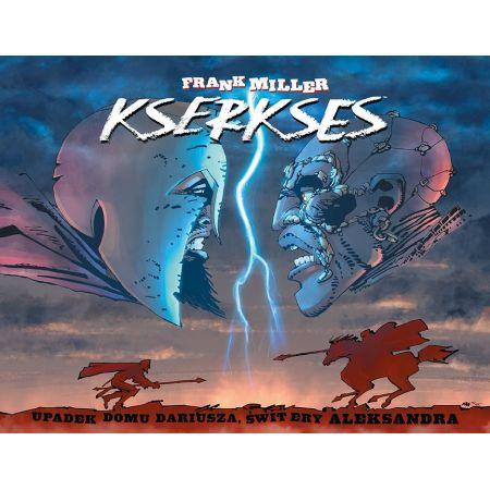 Kserkses. Upadek rodu Dariusza, świt ery Aleksandra