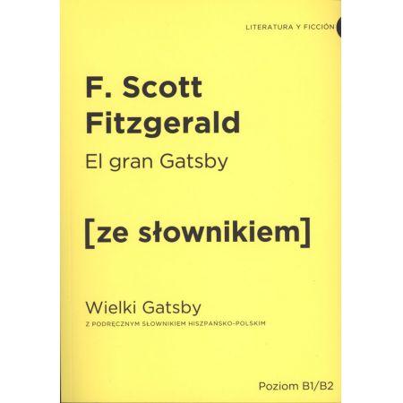 Wielki Gatsby w.hiszpańska + słownik B1/B2
