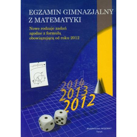 Egzamin gimnazjalny z matematyki nowe rodzaje zad.