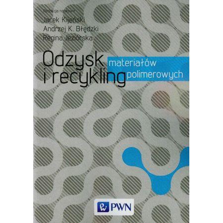 Odzysk i recykling materiałów polimerowych