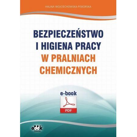 Bezpieczeństwo i higiena pracy w pralniach chemicznych