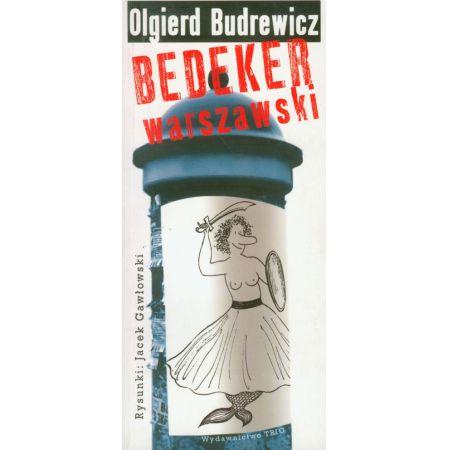 Znalezione obrazy dla zapytania Olgierd Budrewicz : Bedeker warszawski  2008