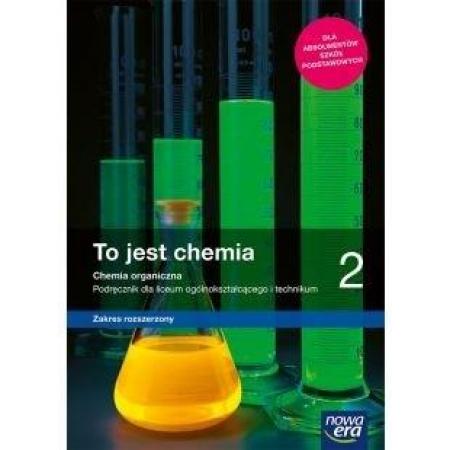 Nowe chemia To jest chemia era podręcznik 2 liceum i technikum zakres rozszerzony 65552