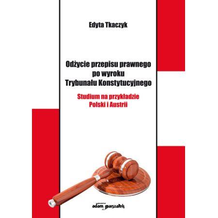 Odżycie przepisu prawnego po wyroku Trybunału Konstytucyjnego