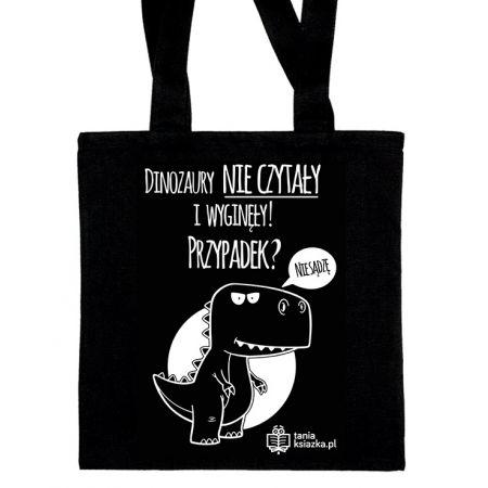 Bawełniana torba TanioKsiążkowa czarna - Dinozaury nie czytały i wyginęły... Przypadek?