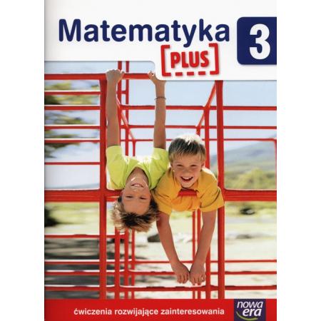 Matematyka PLUS SP 3 ćwiczenia rozw. zaint.