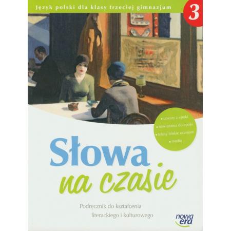 Słowa na czasie 3 Podręcznik do kształcenia literackiego i kulturowego