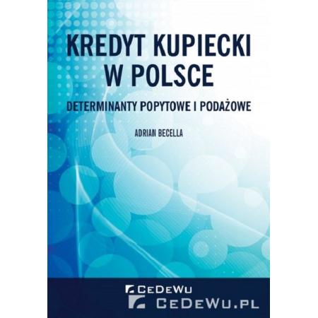 Kredyt kupiecki w Polsce.