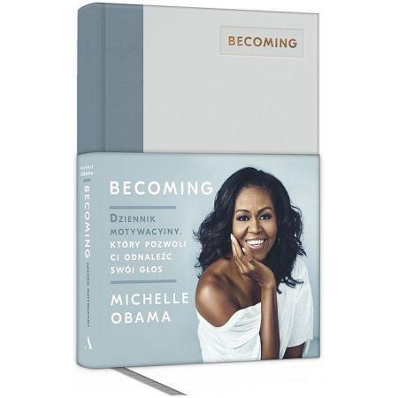 Becoming. Dziennik motywacyjny, który pozwoli ci odnaleźć swój głos